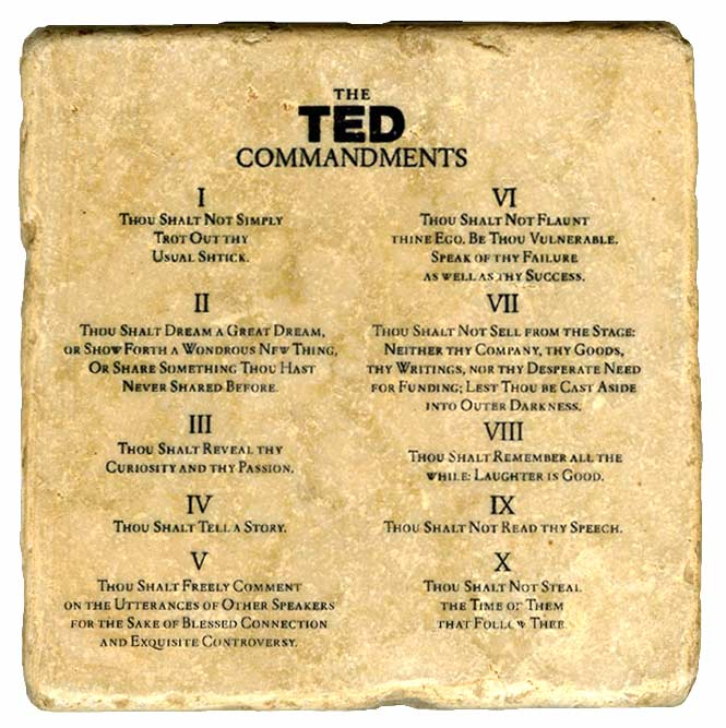 Stuff Your Conference Speakers Need To Know: The TED Speaker Commandments