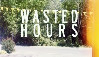 WastedHours by Robert Bruce Murray III